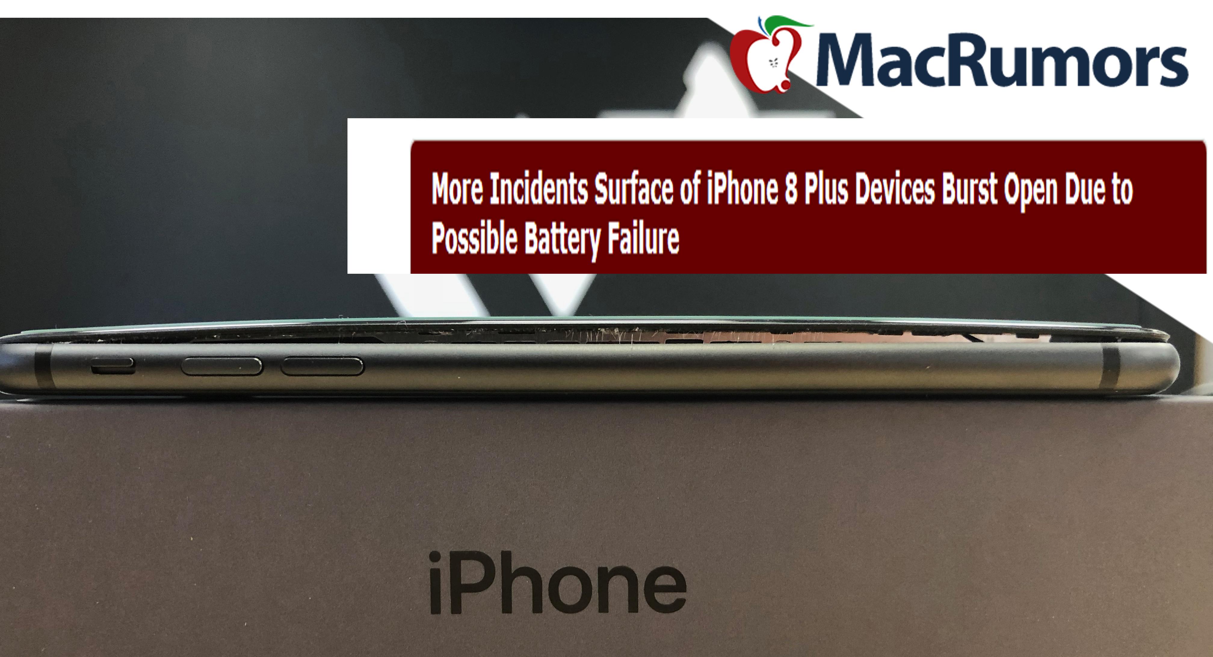 iPhone 8 Plus: To MacRumors προσθέτει και το περιστατικό πελάτη των iRepair στη λίστα με τις διογκωμένες μπαταρίες